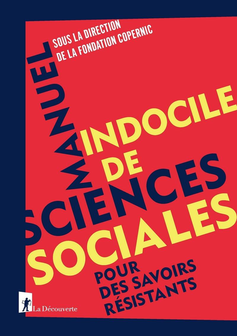 Couverture Manuel indocile de sciences sociales